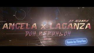Смотреть клип Angela Ft. Laganza - Дон Периньон   Firon'Key Remix