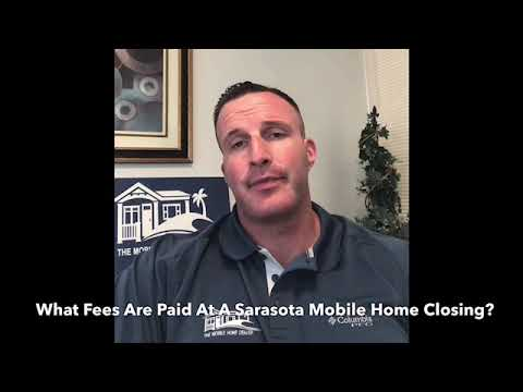 What Fees Are Paid At A Sarasota Mobile Home Closing?