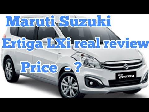 Maruti Suzuki Ertiga LXi real review interior and exterior