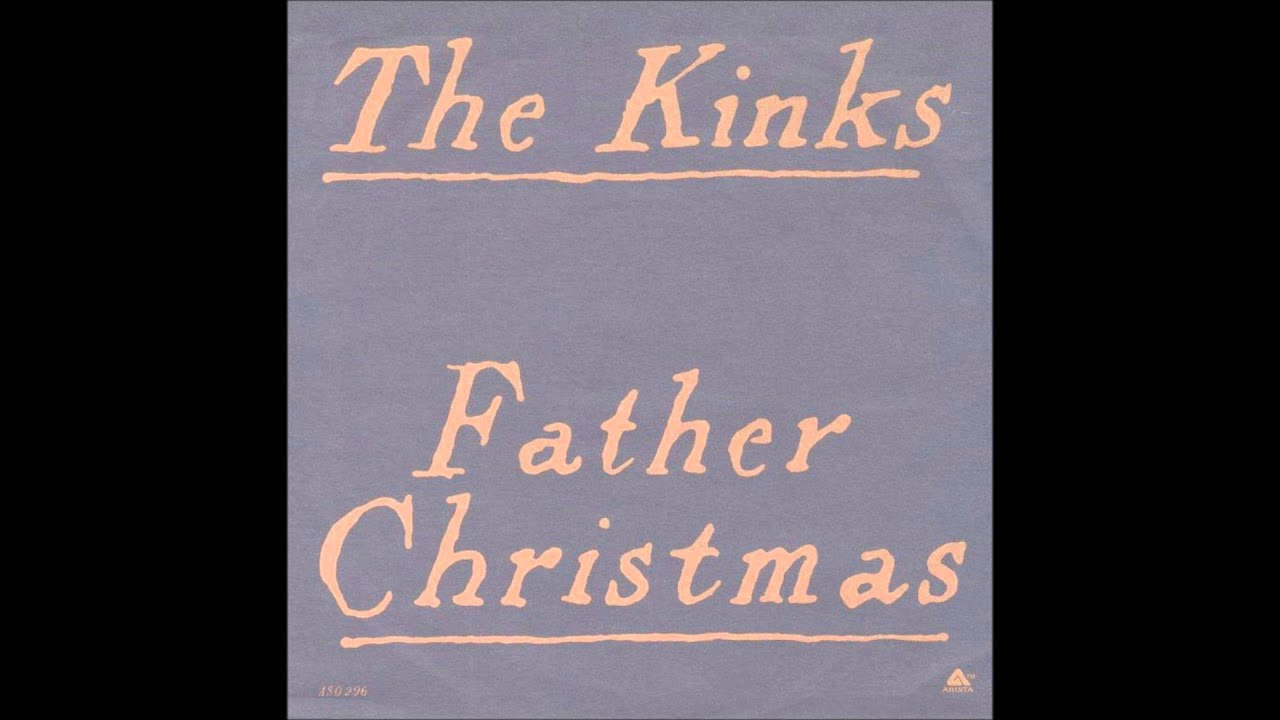 The Kinks - Father Christmas - YouTube