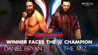 WWE Super Show-Down_ 2018 Daniel Bryan vs The Miz