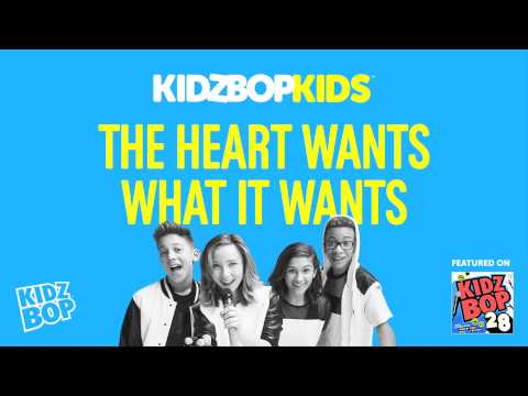 KIDZ BOP Kids - The Heart Wants What It Wants (KIDZ BOP 28)