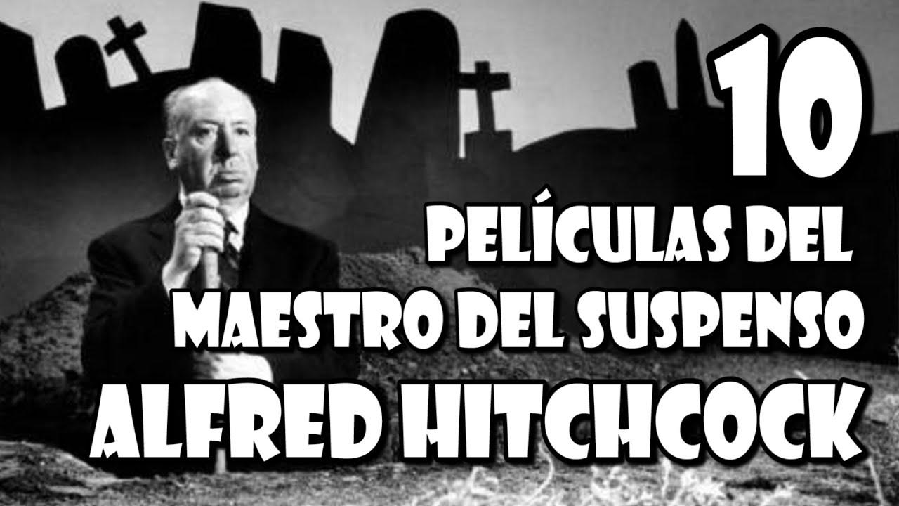 10 Películas del maestro del suspenso Alfred Hitchcock