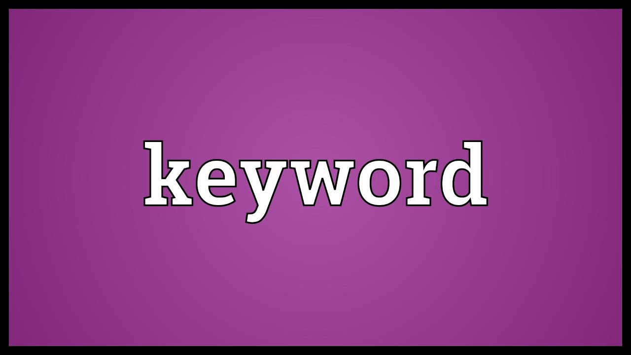 Keyword Meaning - YouTube