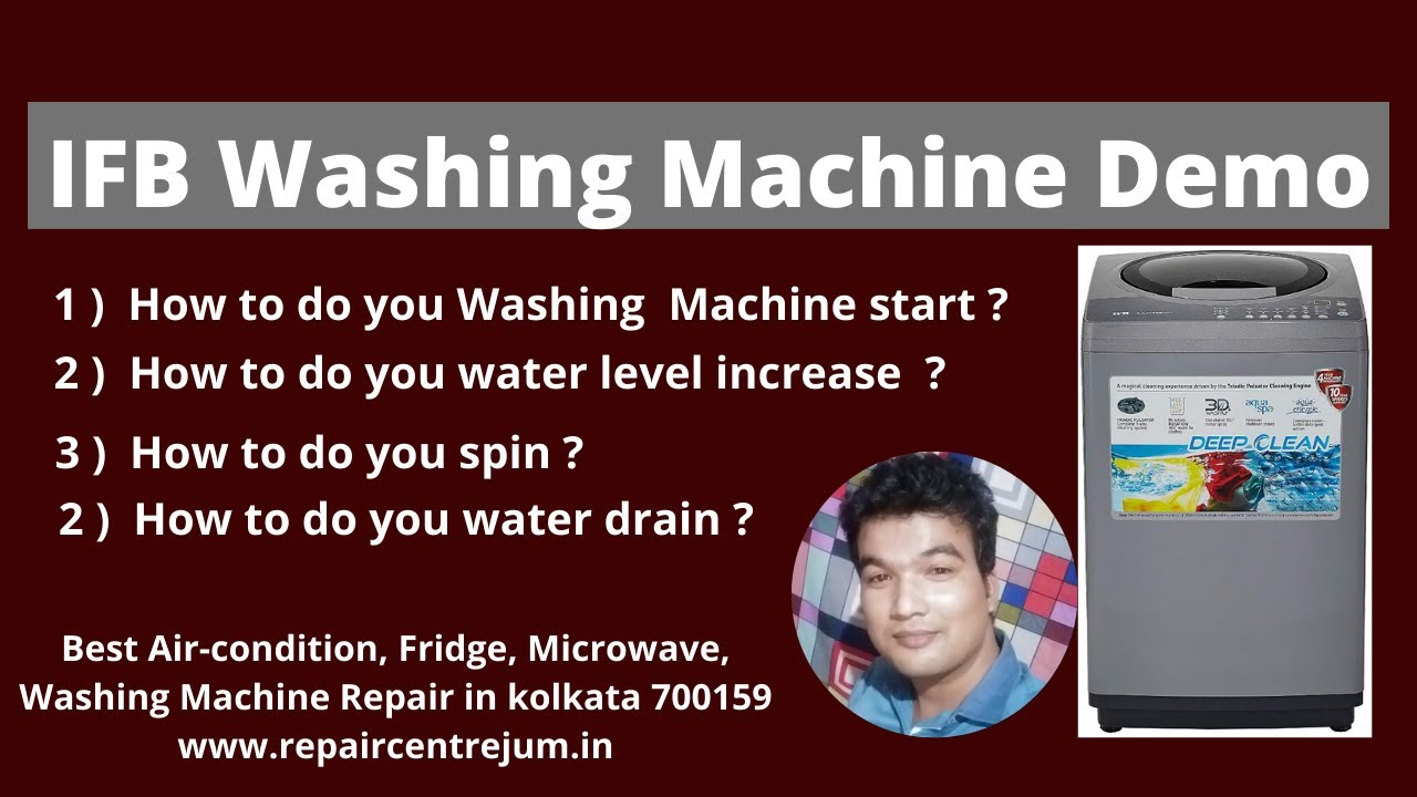 IFB Washing Machine Demo.Best washing machine repair in ...