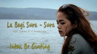 Download Lagu INTAN BR GINTING   LA BAGI SURA-SURA mp3