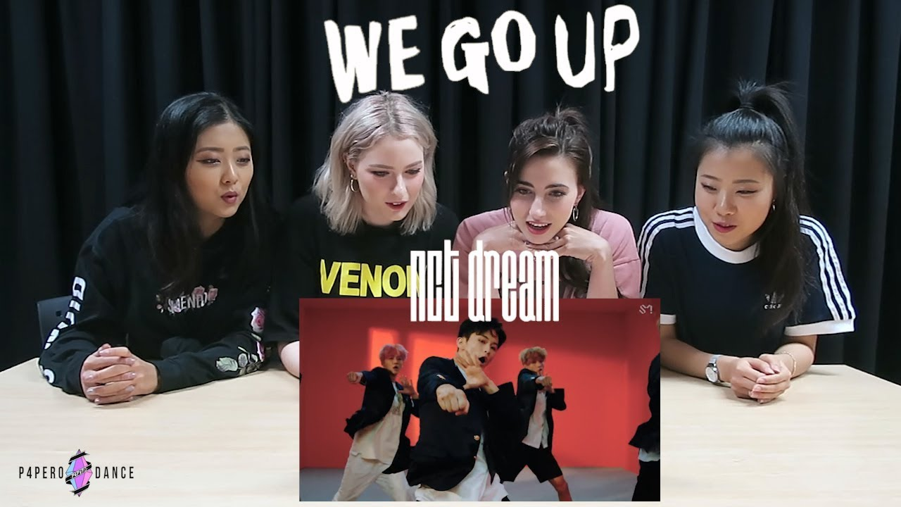[MV REACTION] WE GO UP - NCT DREAM | P4pero Dance