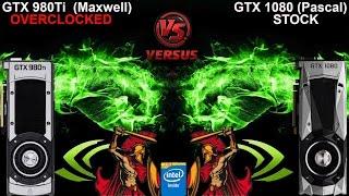 Can A Overclocked NVidia GTX 980Ti Beat A Stock GTX 1080?