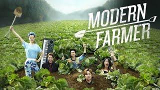Modern Farmer Ep 20 Ending + Making of the Drama Series + Bloopers