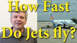 Planes Fly Fast - Calculating Jet speeds - Debunking Slow Plane / Flat Earth [MWT #006]