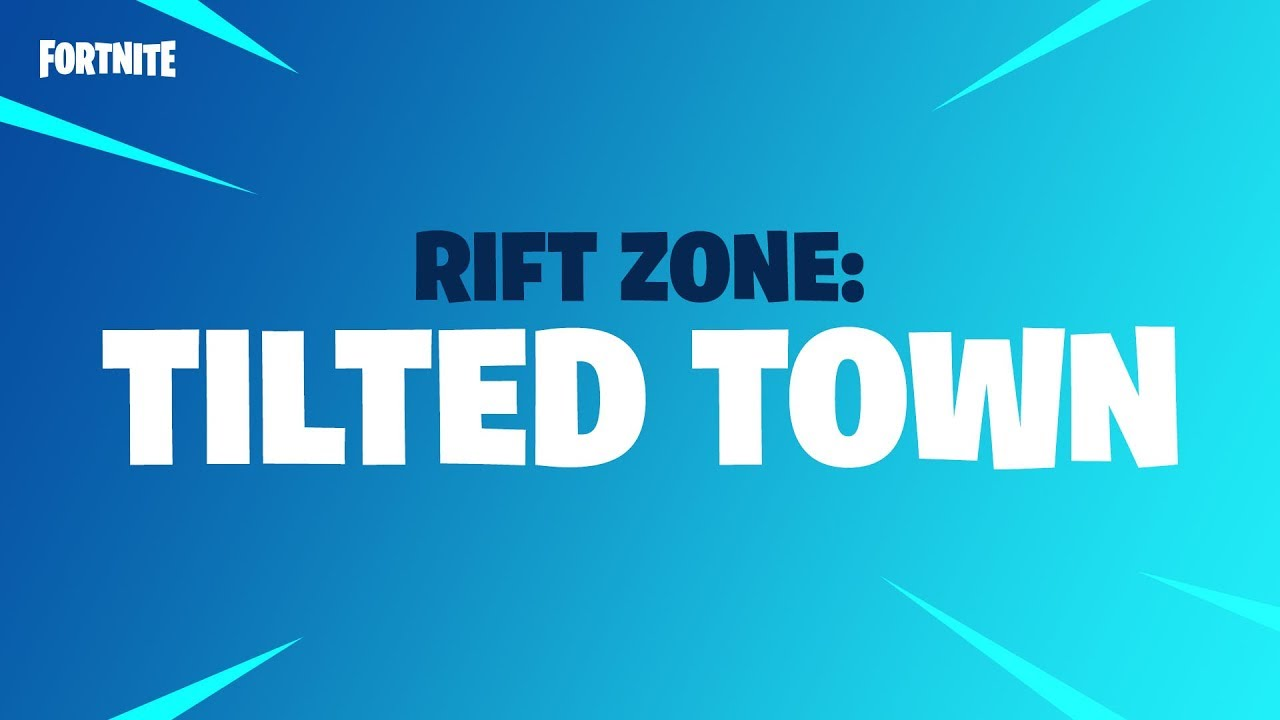Fortnite - Rift Zone - Tilted Town