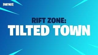 Fortnite - Rift Zone - Tilted Town