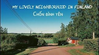 My lovely neighborhood   Nơi chốn bình yên   Cuộc sống Phần Lan