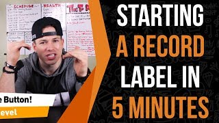 Starting A Record Label In 5 Minutes (Pro Step By Step Guide)