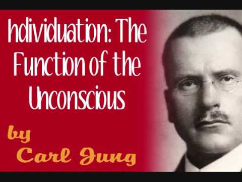 Individuation: The Function of the Unconscious, by Carl Jung (full audio)