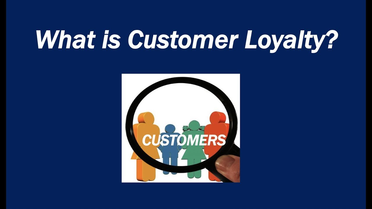 What is customer loyalty? Definition and example - Market
