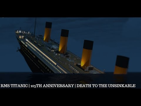 RMS Titanic | 105th Anniversary | Death To The Unsinkable