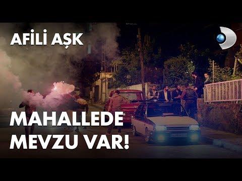 Mahallede Mevzu Var! - Afili Aşk 1. Bölüm