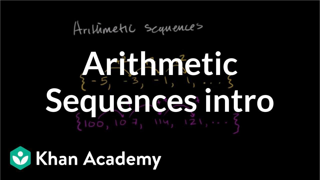 medium resolution of Intro to arithmetic sequences   Algebra (video)   Khan Academy