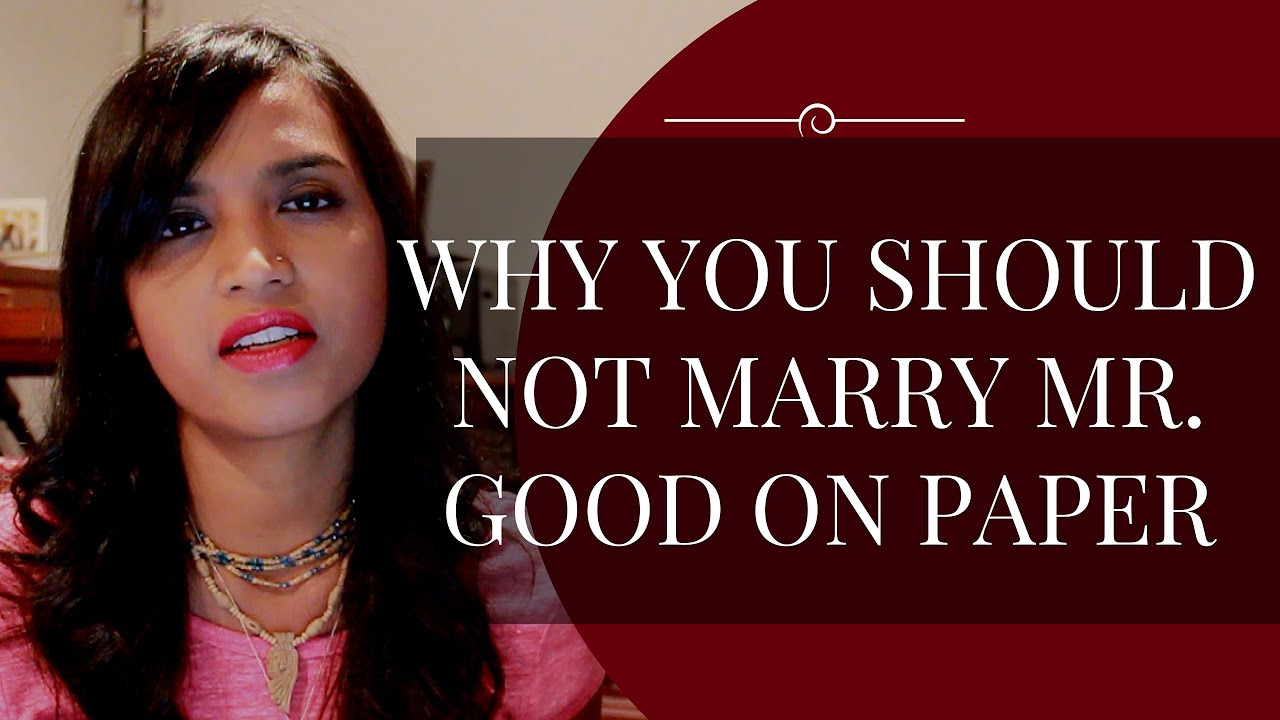 why you should not marry