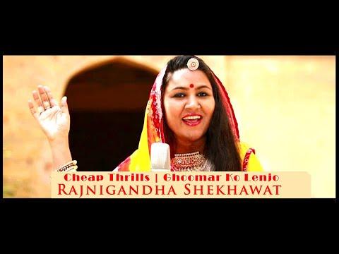 Cheap Thrills Sia - Rajasthani folk...