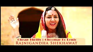 Cheap Thrills Sia - Rajasthani folk Ghoomar Mashup / Cover by Rajnigandha Shekhawat