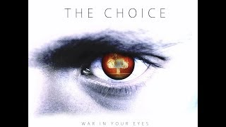 Watch Choice War In Your Eyes video