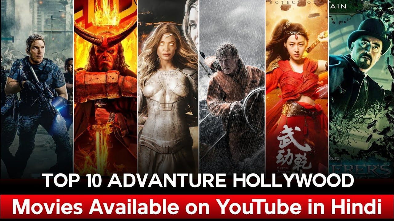Top 10 Advanture Hollywood Movies Available on YouTube in Hindi   Movies Hunt
