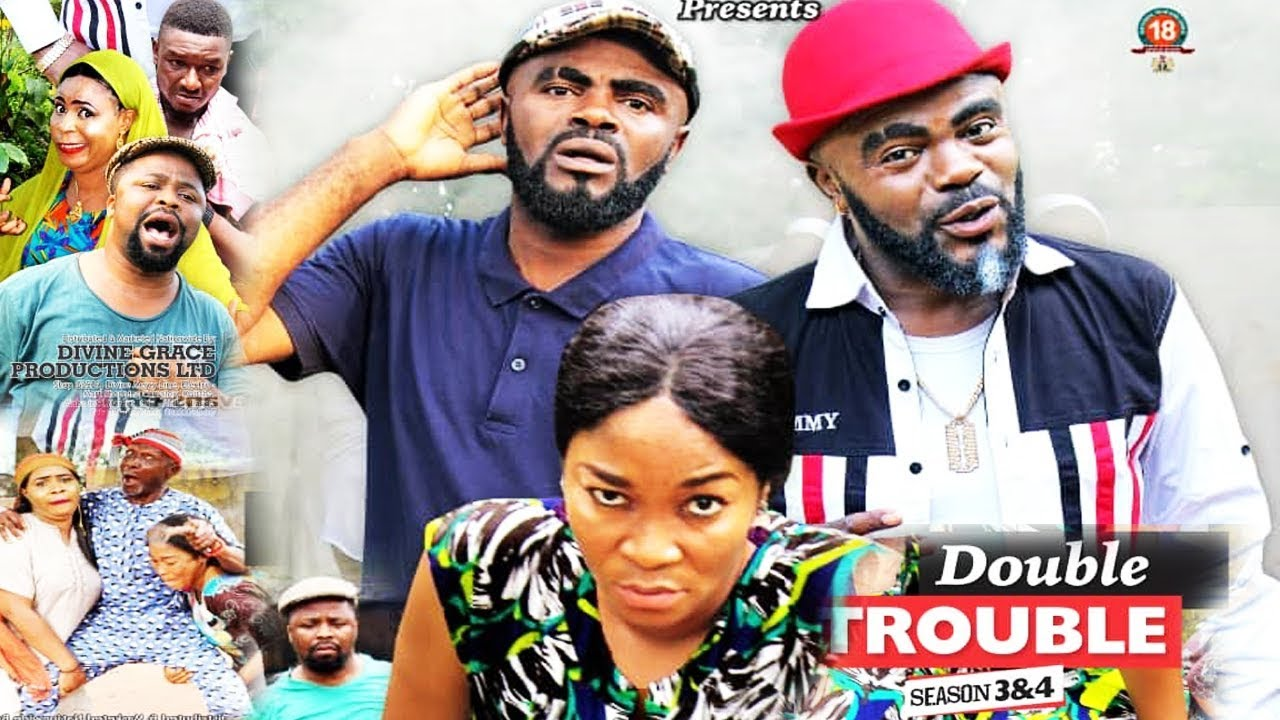 Download DOUBLE TROUBLE SEASON  3 - NEW MOVIE|LATEST NIGERIAN NOLLYWOOD MOVIE