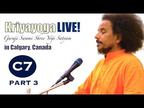 Kriyayoga LIVE 05-03-2018 7:30pm (C07) Calgary Program, Class #7, PART 3