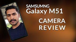Best Camera Phone Samsung Galaxy M51 Camera review Malayalam