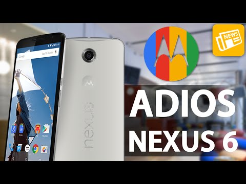 Adiós Nexus 6