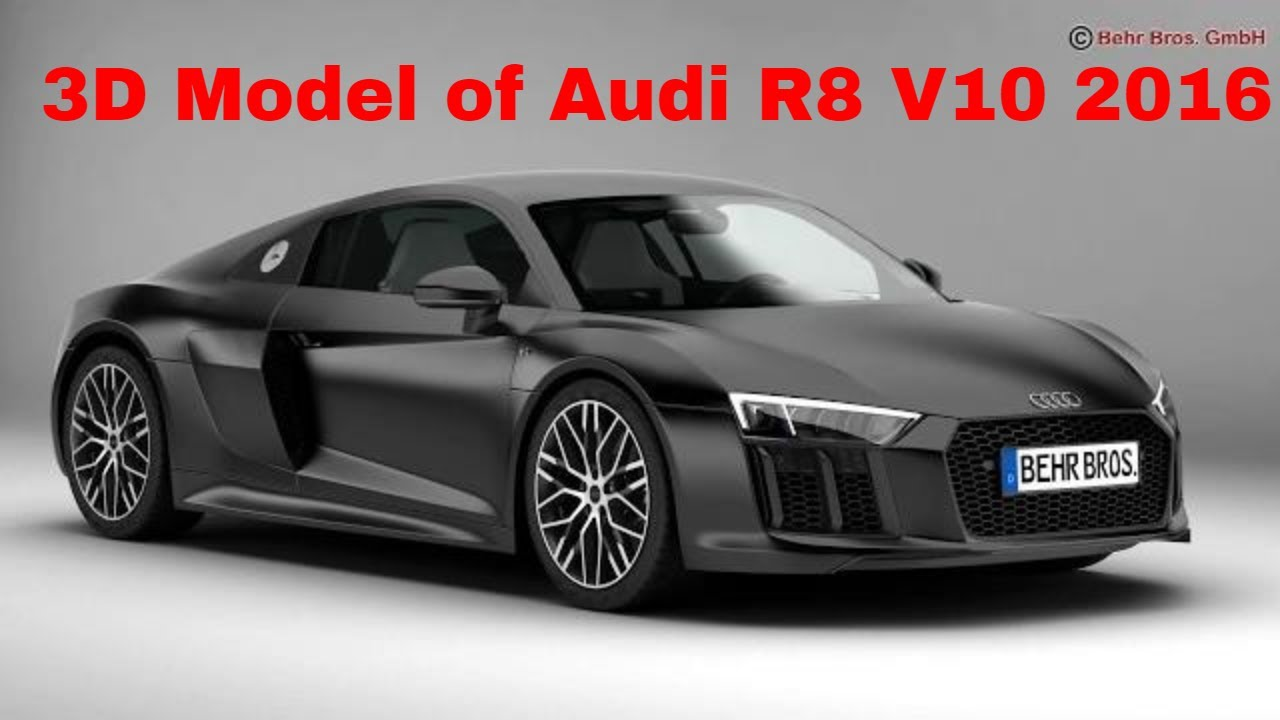 3d model of audi r8 v10 2016 review youtube. Black Bedroom Furniture Sets. Home Design Ideas