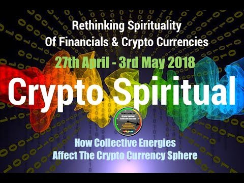 Crypto Energies 27th April - 3rd May 2018 Crypto Spiritual Forecast (Week 18) with Jona Bryndis