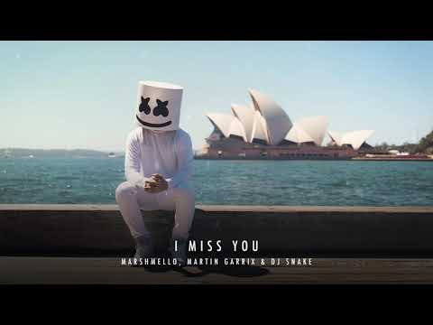 Marshmello Martin Garrix  DJ Snake   I Miss You