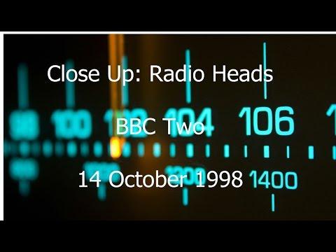 Close Up: Radio Heads