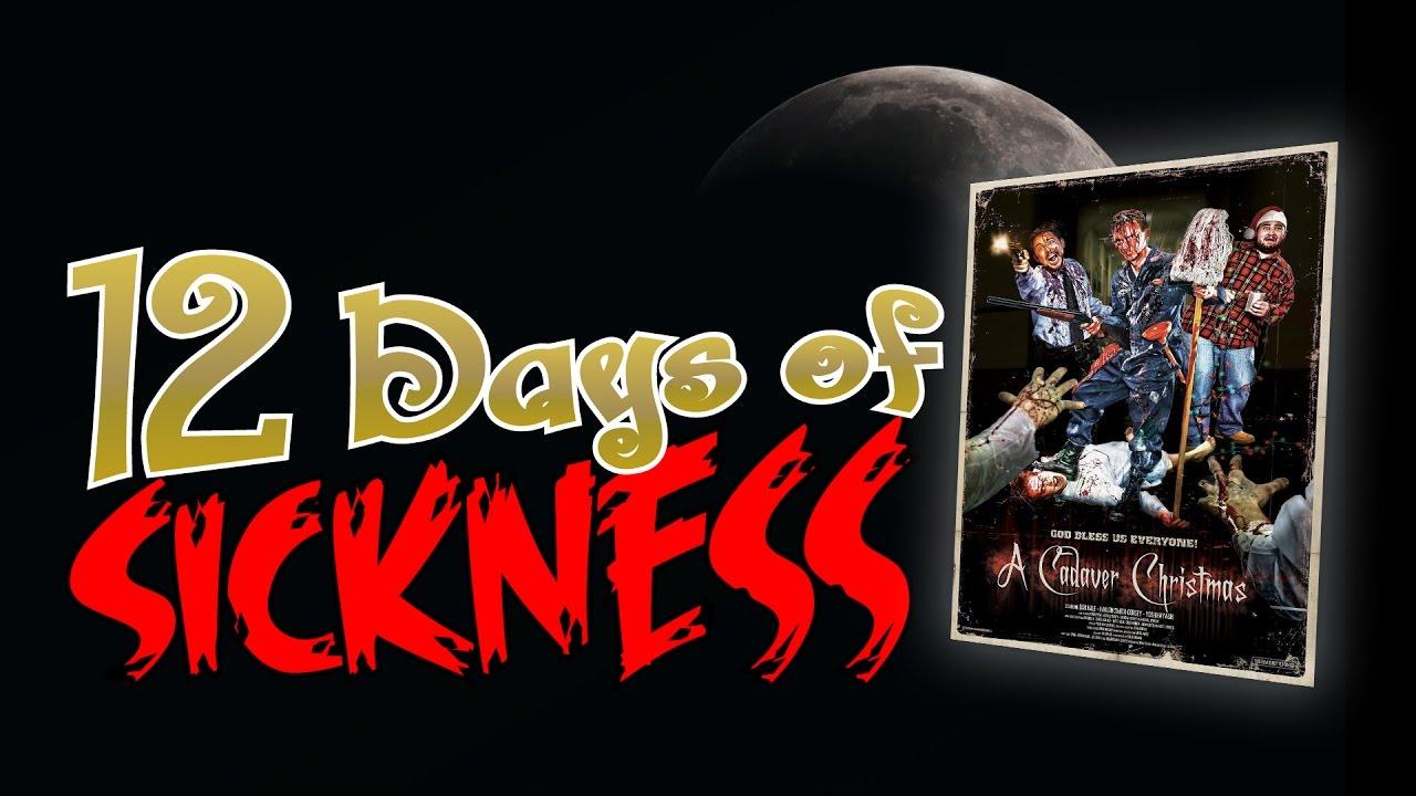 12 days of sickness a cadaver christmas 2011 - A Cadaver Christmas