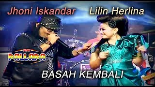 Jhoni Iskandar Feat Lilin Herlina - Basah Kembali  ( Official Music Video )