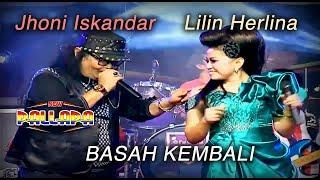 Jhoni Iskandar Feat Lilin Herlina - Basah Kembali - New Pallapa (Official Music Video)