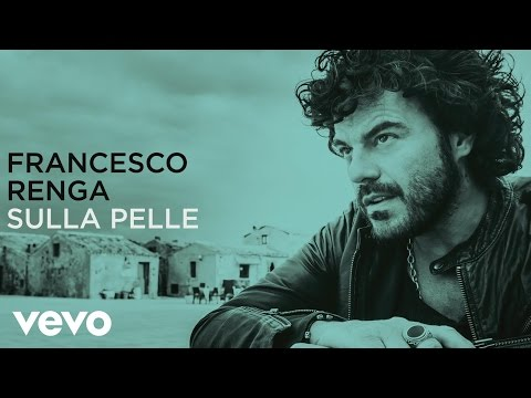 Francesco Renga - Sulla pelle (lyric video)