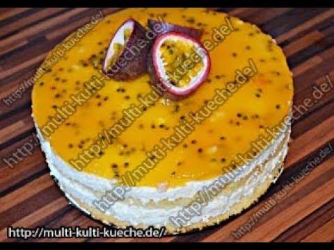 Maracuja Kase Sahne Torte Fruchtige Maracuja Torte Sahnetorte
