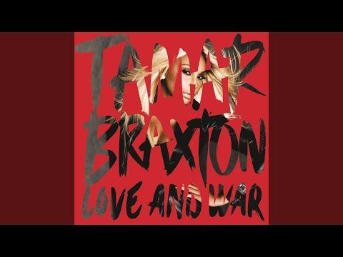 Tamar Braxton - Love and War (Full Album)