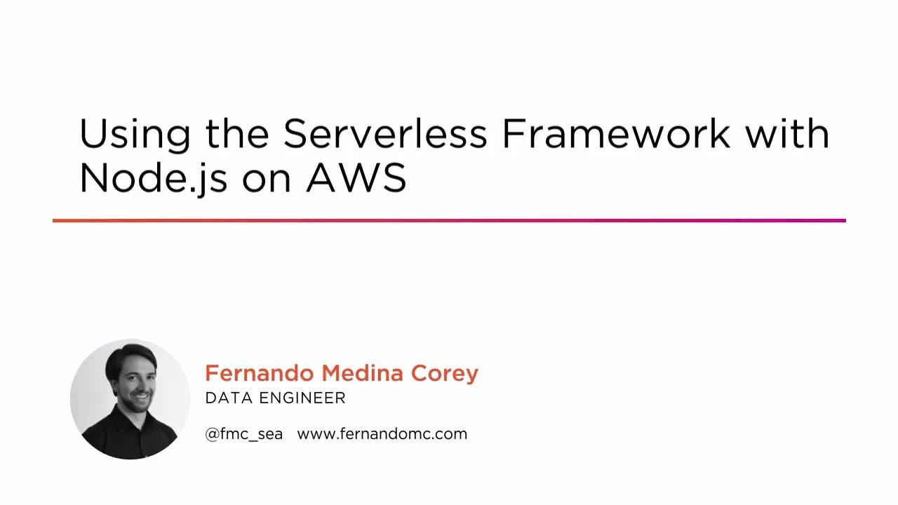 Build A Node js Serverless Framework Using AWS | Pluralsight