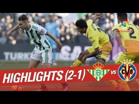 Resumen de Real Betis vs Villarreal CF (2-1)