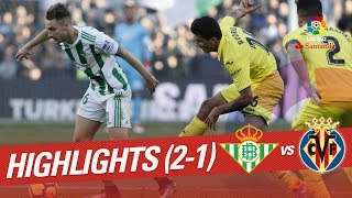 Resumen de Real Betis vs Villarreal CF (2-1)