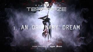 Teramaze - An Ordinary Dream (Her Halo)