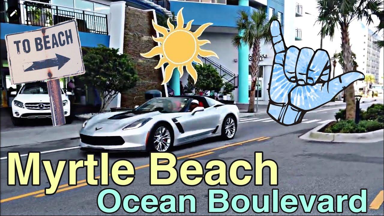 Myrtle Beach Ocean Blvd Drive