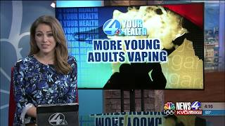 4 Your Health: Dramatic increase in young adults vaping