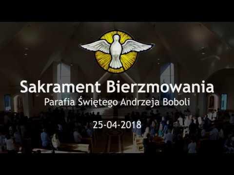 Sakrament Bierzmowania - Parafia Św. A. Boboli, Bielsko-Biała (2018)