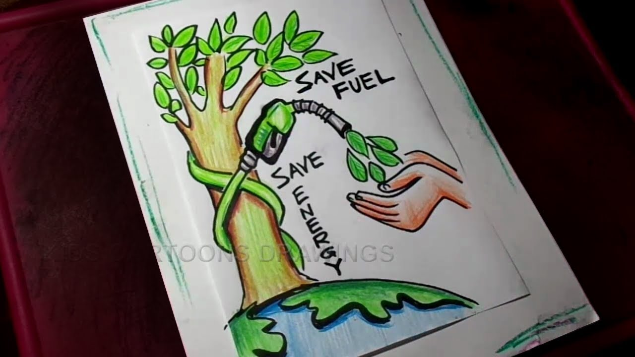 How to draw save fuel save energy save environment for Save energy painting